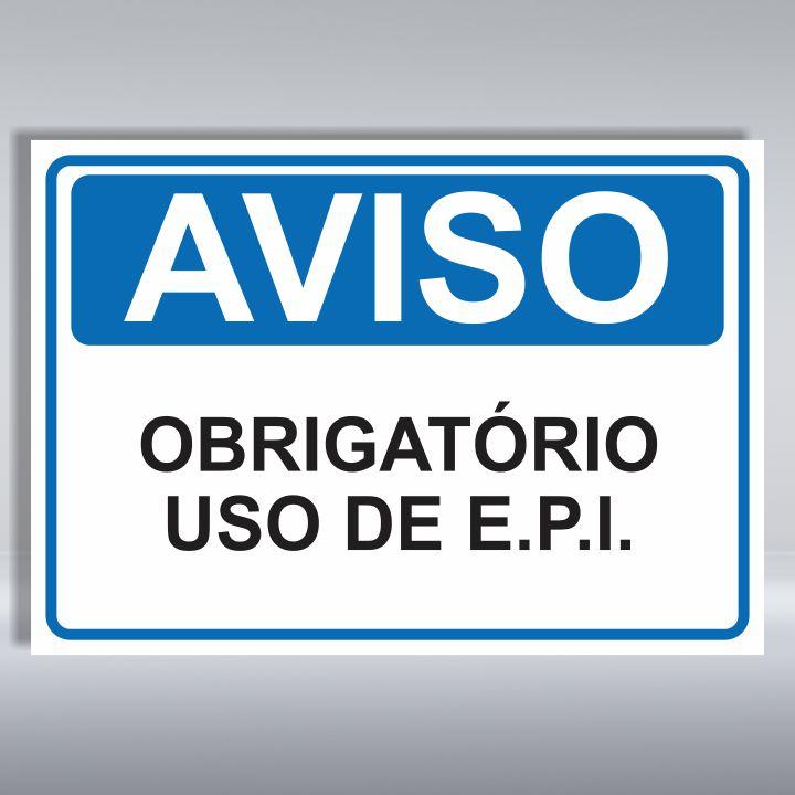 e43bfda5ffb97 PLACA DE AVISO   OBRIGATÓRIO USO DE EPI